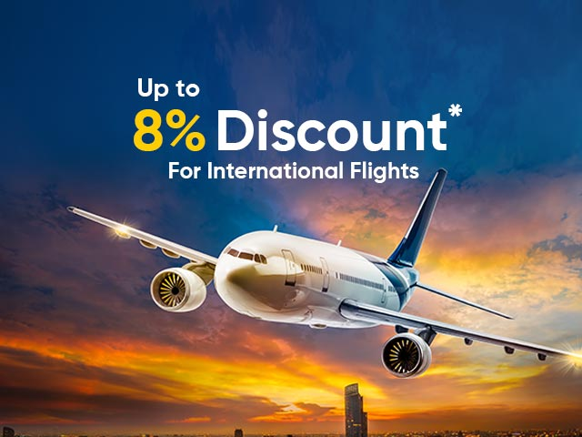 Up to 8% discount on Int'l Flights
